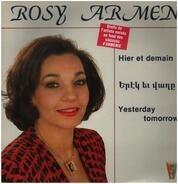 Rosy Armen - Hier et Demain
