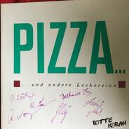 Rotte Korah - Pizza... - ...Und Andere Leckereien