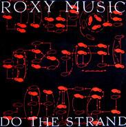 Roxy Music - Do The Strand
