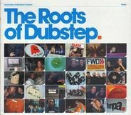 Roxy / Steve Gurley a.o. - The Roots Of Dubstep