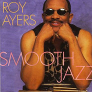 Roy Ayers - Smooth Jazz