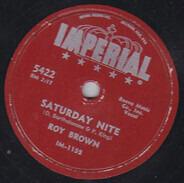 Roy Brown - Saturday Night / Everybody