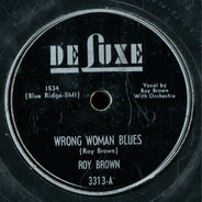 Roy Brown - Wrong Woman Blues / Beautician Blues