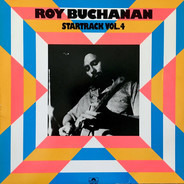 Roy Buchanan - Startrack Vol.4