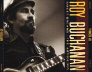 Roy Buchanan - Sweet Dreams: The Anthology
