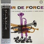 Roy Eldridge , Dizzy Gillespie , Harry Edison - Tour de Force