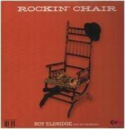 Roy Eldridge And His Orchestra - Rockin' Chair