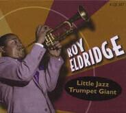 Roy Eldridge - Little Jazz Trumpet Giant