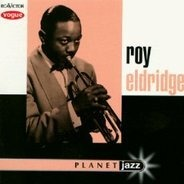 Roy Eldridge - Planet Jazz