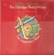 Roy Eldridge , Teddy Wilson - Swingin' In Sweden