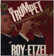 Roy Etzel - Mr. Trumpet