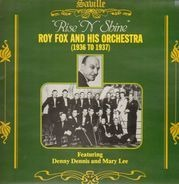 Roy Fox and his Orchestra - Rise 'N' Shine