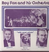 Roy Fox and his Orchestra - With Vocal And Refrain