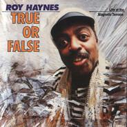 Roy Haynes - True or False