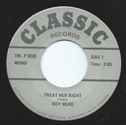 Roy Head , The Equals - Treat Her Right / Baby Come Back