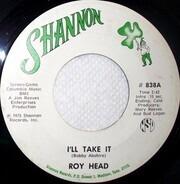 Roy Head - I'll Take It