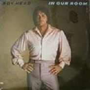 Roy Head - In Our Room