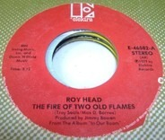 Roy Head - The Fire Of Two Old Flames / Under Suspicion