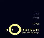 Roy Orbison Duet With k.d. lang - Crying