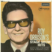 Roy Orbison - Stage Show Hits