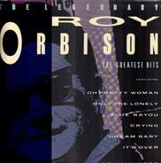 Roy Orbison - The Legendary Roy Orbison