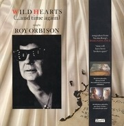 Roy Orbison - Wild Hearts (...And Time Again)