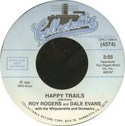 Roy Rogers And Dale Evans - Happy Trails / Home On The Range
