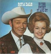 Roy Rogers And Dale Evans - In The Sweet By And By
