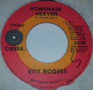 Roy Rogers - Homemade Heaven/Love Rides A Big White Horse