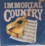 Roy Acuff, Bill Monroe a.o. - immortal country
