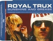 Royal Trux - Sunshine And Grease