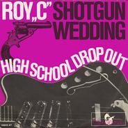 Roy 'C' - Shotgun Wedding