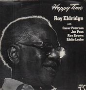 Roy Eldridge With Oscar Peterson , Joe Pass , Ray Brown , Eddie Locke - Happy Time