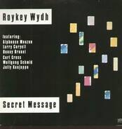 Roykey Wydh - Secret Message