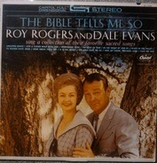 Roy Rogers And Dale Evans - The Bible Tells Me So