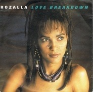 Rozalla - Love Breakdown / Love Breakdown (Breakdown Edit)