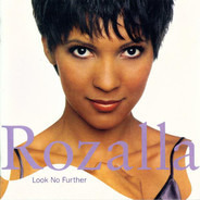 Rozalla - Look No Further
