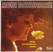 Rudi Schuricke - Singt Romantische Lieder
