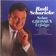 Rudi Schuricke - Seine großen Erfolge