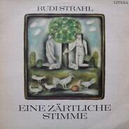 Rudi Strahl - Eine Zärtliche Stimme