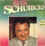 Rudi Schuricke - Hörst du mein heimliches Rufen