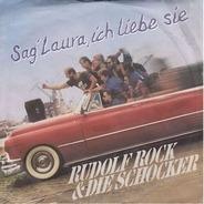 Rudolf Rock & Die Schocker - Sag' Laura, ich liebe sie