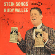 Rudy Vallee - Stein Songs