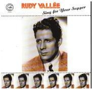 Rudy Vallée - Sing For Your Supper
