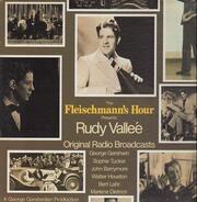 Rudy Vallee - The Fleischmann's Hour Presents Rudy Vallee
