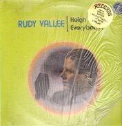 Rudy Vallee - Heigh Ho, Everybody!