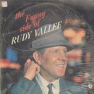 Rudy Vallee - The Funny Side of Rudy Vallee