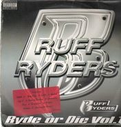 Ruff ryders - Ryde Or Die Vol I