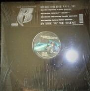 """Ruff Ryders - Ryde Or Die Vol. III - In The """"R"""" We Trust"""