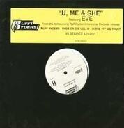 Ruff Ryders - U, Me & She